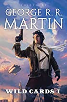 Wild Cards I by George R. R. Martin