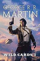 Wild Cards I by George R. R. Martin