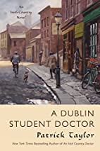 A Dublin Student Doctor: An Irish Country…