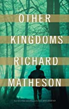 Other Kingdoms by Richard Matheson