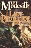 Modesitt, L. E.: Lady-Protector: The Eighth Book of the Corean Chronicles