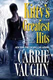 Vaughn, Carrie: Kitty's Greatest Hits (Kitty Norville)
