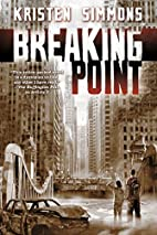 Breaking Point (Article 5) by Kristen…