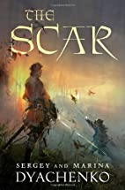 The Scar by Sergey Dyachenko