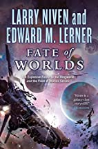 Fate of Worlds: Return from the Ringworld by…