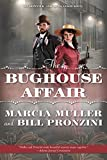 Muller, Marcia: The Bughouse Affair: A Carpenter and Quincannon Mystery
