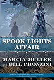 Muller, Marcia: The Spook Lights Affair: A Carpenter and Quincannon Mystery (Carpenter and Quincannon Mysteries)