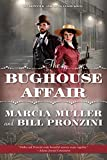 Muller, Marcia: The Bughouse Affair (John Quincannon)