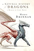 cover art for A Natural History of Dragons, featuring a grey and red illustration of a walking dragon with the flesh stripped from its wings and hindquarters to show the muscle below. The background is white
