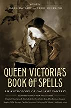 Queen Victoria's Book of Spells: An…