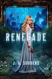 Renegade (The Elysium Chronicles) by J. A.…