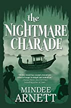 The Nightmare Charade (Arkwell Academy) by…