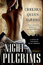 Night Pilgrims: A Saint-Germain Novel (St.…