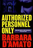 D'Amato, Barbara: Authorized Personnel Only (Suze Figueroa)