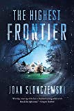 Slonczewski, Joan: The Highest Frontier