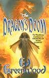 Greenwood, Ed: The Dragon's Doom