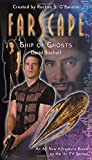 Bischoff, David: Farscape Vol. 3: Ship of Ghosts