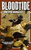 Burgess, Melvin: Bloodtide