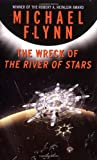 Flynn, Michael: The Wreck of the River of Stars
