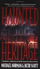 Haunted Heritage: A Definitive Collection of…