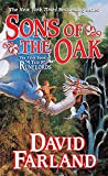 Farland, David: Sons of the Oak