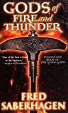 Saberhagen, Fred: Gods of Fire and Thunder