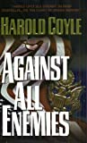 Coyle, Harold: Against All Enemies
