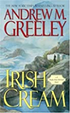 Irish Cream by Andrew Greeley