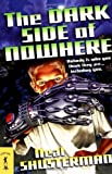 Shusterman, Neal: Dark Side of Nowhere