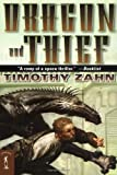Zahn, Timothy: Dragon and Thief