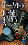 Anthony, Piers: Currant Events: Xanth #28