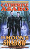 Asaro, Catherine: The Moon's Shadow