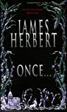 Herbert, James: Once