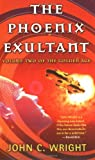 Wright, John C.: The Phoenix Exultant