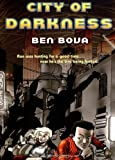 Bova, Ben: City of Darkness