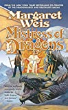 Weis, Margaret: Mistress of Dragons