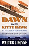 Boyne, Walter J.: Dawn Over Kitty Hawk