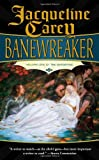 Carey, Jacqueline: Banewreaker