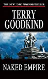 Goodkind, Terry: Naked Empire