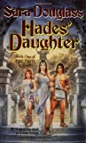 Douglass, Sara: Hades' Daughter