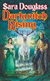 Douglass, Sara: Darkwitch Rising