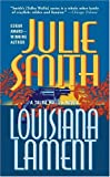 Smith, Julie: Louisiana Lament