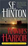 Hinton, S. E.: Hawkes Harbor