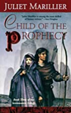 Child of the Prophecy (The Sevenwaters…