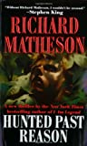 Matheson, Richard: Hunted Past Reason