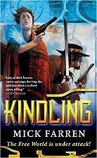 Kindling by Mick Farren