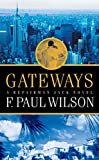 Wilson, F. Paul: Gateways: A Repairman Jack Novel