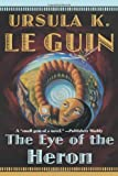 Le Guin, Ursula K.: The Eye of the Heron
