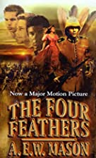 The Four Feathers by A. W. E. Mason