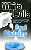 Mc Auley, Paul J.: White Devils